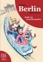 Weltreise Berlin: Bolle ist verschwunden