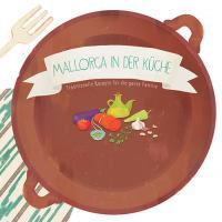 Mallorca in der Küche