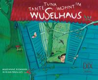 Tante Tuna wohnt im Wuselhaus